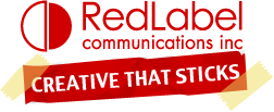 Red Label Communications Inc. - Creative That Sticks